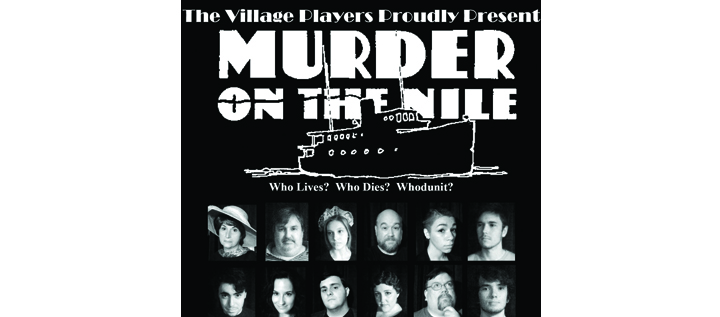 The Village Players Present Agatha Christie's Murder On The Nile