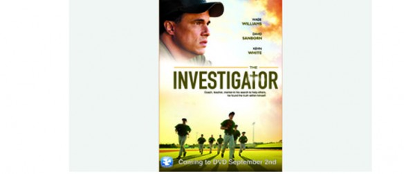 The Investigator Movie Filmed Locally Goes On Sale at Wal-Mart Nationwide September 2