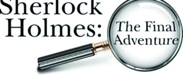 The Village Players Present Sherlock Holmes: The Final Adventure