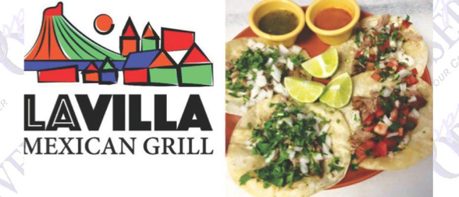 La Villa Mexican Grill Offers Authentic Food Prepared Fresh