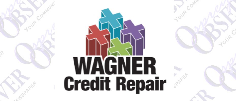 WAGNER CREDIT REPAIR – PROVIDING CREDIT EDUCATION & REPAIR SINCE 2009