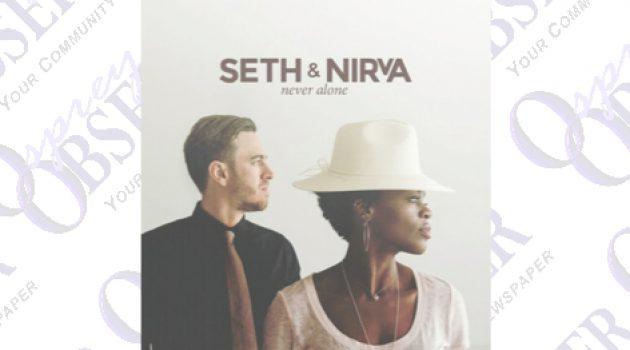 Local Singing Duo, Seth And Nirva, Debut Album Never Alone