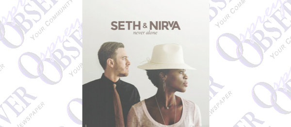 Local Singing Duo, Seth And Nirva, Debut Album Never Alone