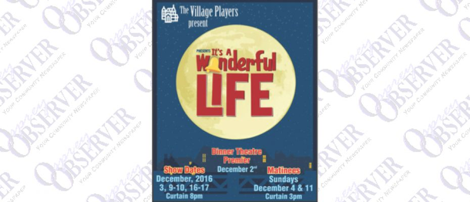 The Village Players Present It's A Wonderful Life