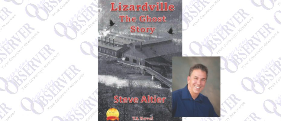 Local Resident, Steve Altier Pens A Young Adult Novel, Lizardville The Ghost Story